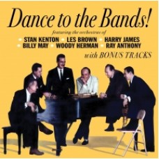 Dance To The Bands! (With Bonus Tracks)