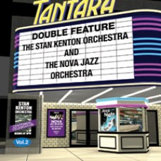 DOUBLE FEATURE- Vol. 2  Stan Kenton Orchestra and Nova Jazz Orchestra